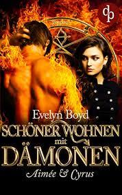 Lesetipp: Schöner Wohnen mit Dämonen von Evelyn Boyd