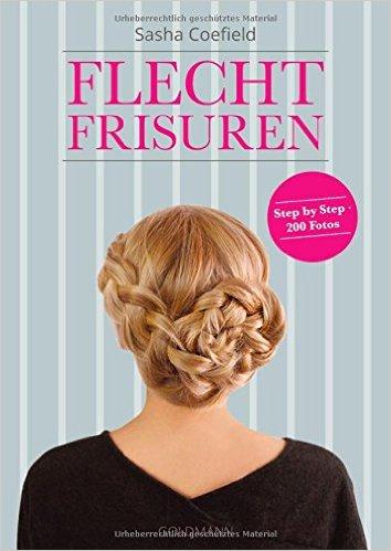 Ratgeber: Flecht-Frisuren von Sasha Coefield