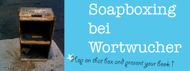 Soapboxing: Heute mit Cordula Gartmann und »Vom Flüchten«