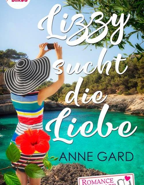 """Lesetipp: Anne Gard """"Lizzy sucht die Liebe"""""""